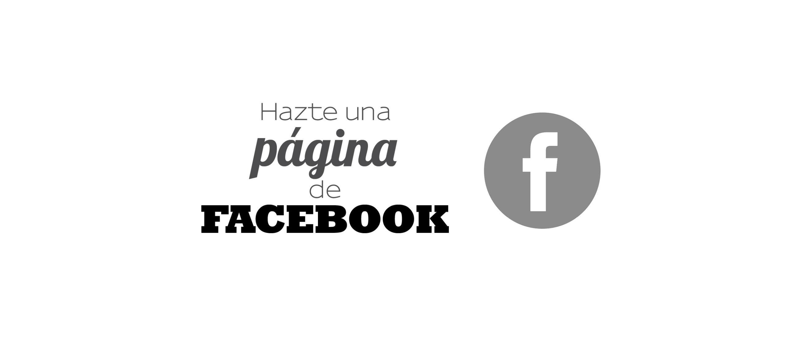 Hazte una pagina de Facebook